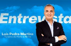 """(Vídeo) Luís Pedro Martins: """"Turismo interno ganhou com a pandemia"""""""