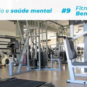 Fitness & Bem-estar (#9): Exercício físico e saúde mental